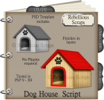 Dog House Script